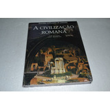 A Civilização Romana - Editora Folio-