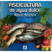 Bagre,carpa,tilapia,trucha.manual Recetario Sec. De Pesca 86