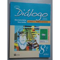 Livro Diálogo Língua Portuguesa Edição Renovada - 8º Ano