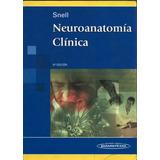 Neuroanatomía Clínica - Snell, 6ta Edición 2007