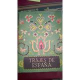 Trajes De España - Eva Peron Museo Nac De Arte Decorativo