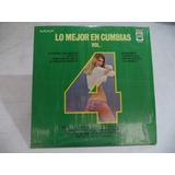 Lo Mejor En Cumbias Vol. 4 Lp De Coleccion Semi Nuevo Mexico