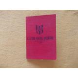 4102-carnet Tiro Federal Rosario 1947 Cuero. Completo