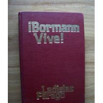 ¡bormann Vive!-p.dura-aut-ladislas Farago-lasser Press-hm4