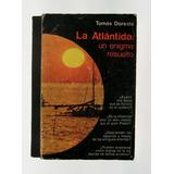 Tomas Doreste La Atlantida Un Enigma Resuelto Libro 1976