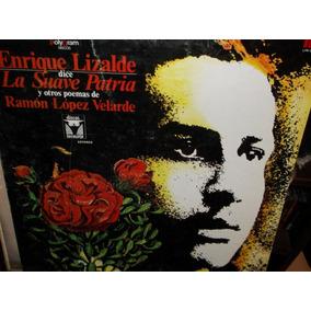 Enrique Lizalde Suave Patria Lp