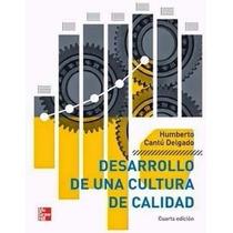 Libro: Desarrollo De Una Cultura De Calidad - Pdf