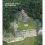 Great Maya Cities Of Campeche: Homage To Román Envío Gratis