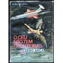 Livro O Ceú Não Tem Fronteiras Rolf Strehl