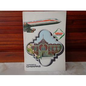 Raro Libro Aeronaves De Mexico Chiapas De Los 70´s Clasico