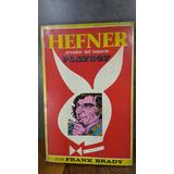 L345 Frank Brady Hefner Ceador Del Imperio Playboy