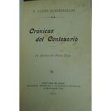 Crónicas Del Centenario B. Vicuña Subercaseaux