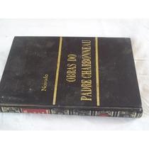 * Livro Obras Do Padre Charbonneau - Noivado Capa Dura