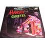 Walt Disney - Hansel Y Gretel El Cuento Rojo Lp
