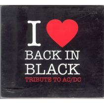 I Love Back In Black - Tribute To Ac/dc