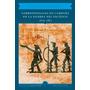 Corresponsales En Campaña E Guerra Del Pacífico 1879-1881;