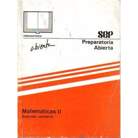 Libro Matematicas Ii Preparatoria Abierta + Envío