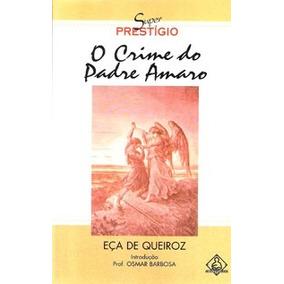 Livro - O Crime Do Padre Amaro - Eça De Queiroz