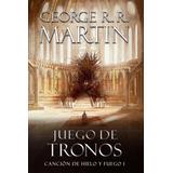 Juego De Tronos - Cancion De Hielo Y Fuego 1 - R R Martin