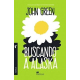 Buscando A Alaska John Green Libro Nuevo Oferta