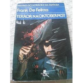 Terror Na Oktoberfest - Felitta - Mestres Do Horror Fantasia