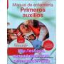 Manual De Enfermeria Primeros Auxilios Barcel Baires