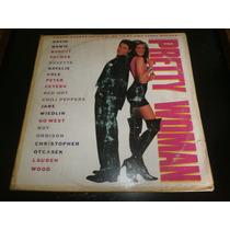 Lp Trilha Sonora Pretty Woman - Uma Linda Mulher, Vinil 1990