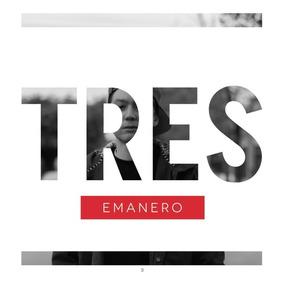 Preventa Nuevo Cd Emanero - Tres (2014)