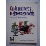 Cuide Su Dinero Y Mejore Su Economía - Vergara, Ortiz - 1997