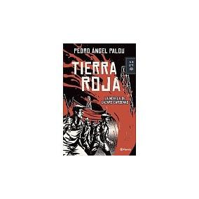 Libro La Tierra Roja La Novela De Lazaro Cardenas