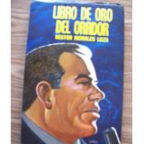 Libro De Oro Del Orador-1a.edición-1967-nestor Morales Loza