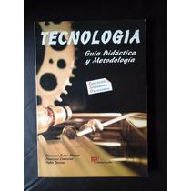 Tecnologia Guia Didactica Y Metodologia