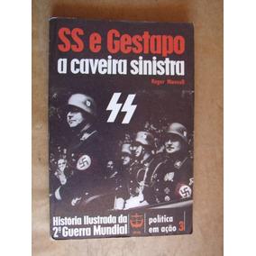 Livro Ss Gestapo Caveira Sinistra Roger Manvell Otimo Estado