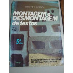 Livro Montagem E Desmontagem De Textos - 5ª Série