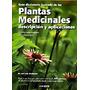 Gran Diccionario Ilustrado De Las Plantas Medicinales: Todo