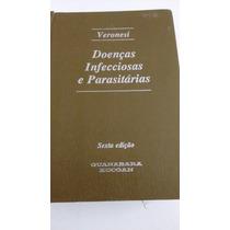 Doenças Infecciosas E Parasitarias 6a Edição