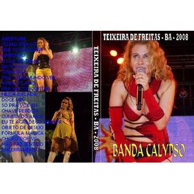 Dvd Banda Calypso Em Teixeira De Freitas 2008
