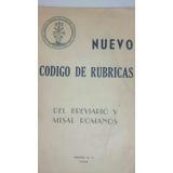 Nuevo Código De Rubricas Del Breviario Y Misal Romano 1960