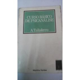 Curso Básico De Psicanálise- A. Tallaferro