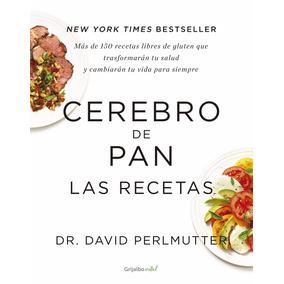 Libro Cerebro De Pan Las Recetas + Master Chef + Regalo Pdf
