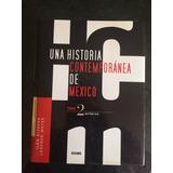 Una Historia Contemporánea De México Tomo 2