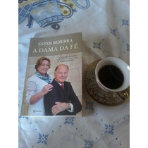 Promoção: Livro Novo- A Dama Da Fé- Ester Bezerra+ Brinde