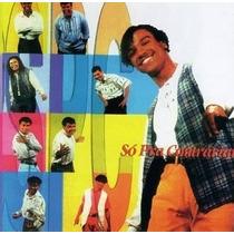 Cd - Só Pra Contrariar - 1994 - Meu Jeito De Ser