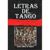 Letras De Tango, De José Gobello, Centro Editor De Cultura.