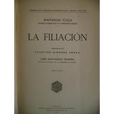 Antonio Cicu / La Filiación, 1930 (enc)