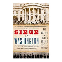 Libro Siege Of Washington: The Untold Story Of The, John Loc
