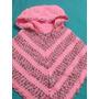 Poncho Con Capucha Nena Nene Tejido A Crochet