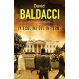 La Esquina Del Infierno David Baldacci Libro Nuevo Cerrado