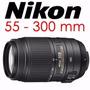 Lente Nikon 55-300 F/4.5-5.6g Ed Vr