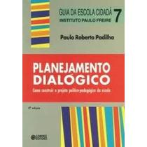 Livro Planejamento Dialógico Paulo Roberto Padilha
